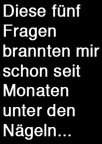 Fuenf wichtige Fragen